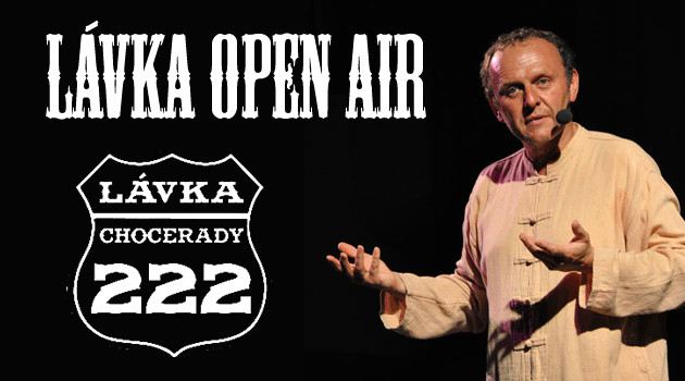 LÁVKA OPEN AIR 22. 6. - 30. 6. 2020 CHOCERADY